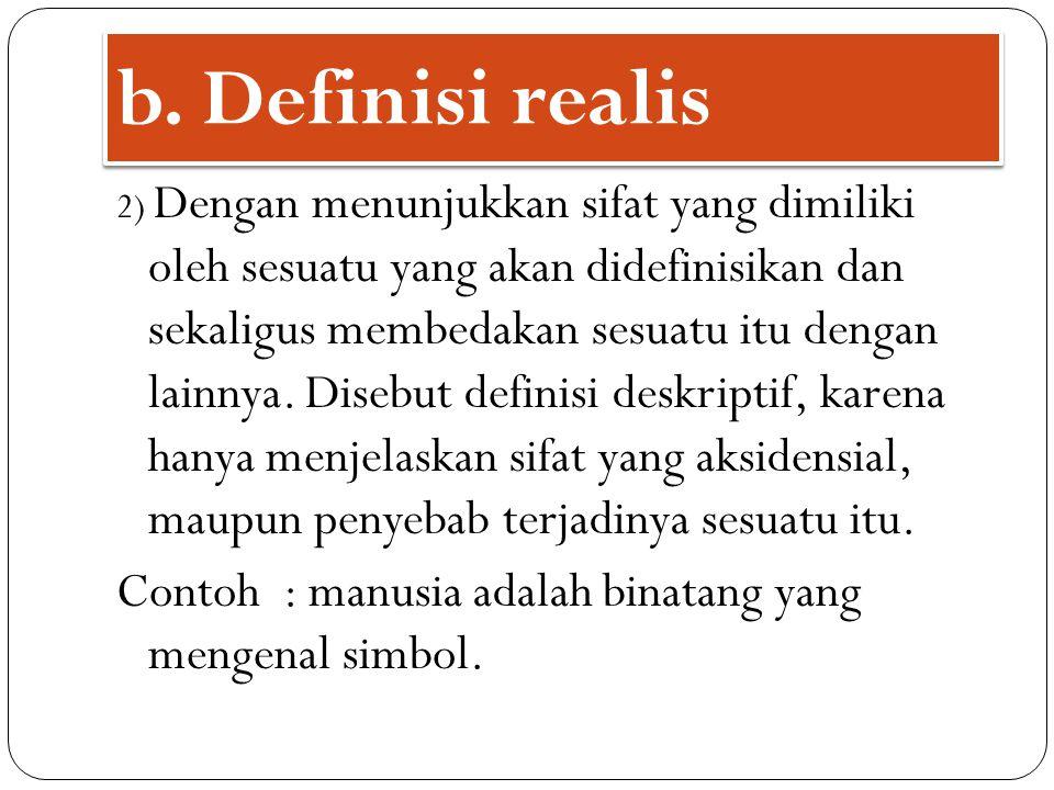 b. Definisi realis