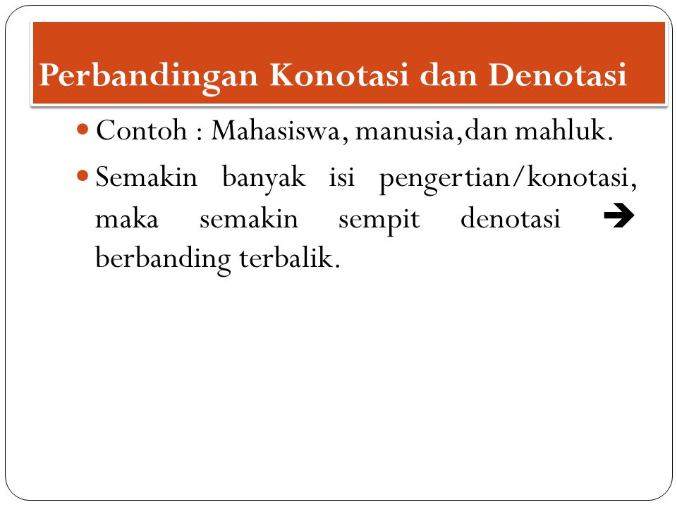 Perbandingan Konotasi dan Denotasi