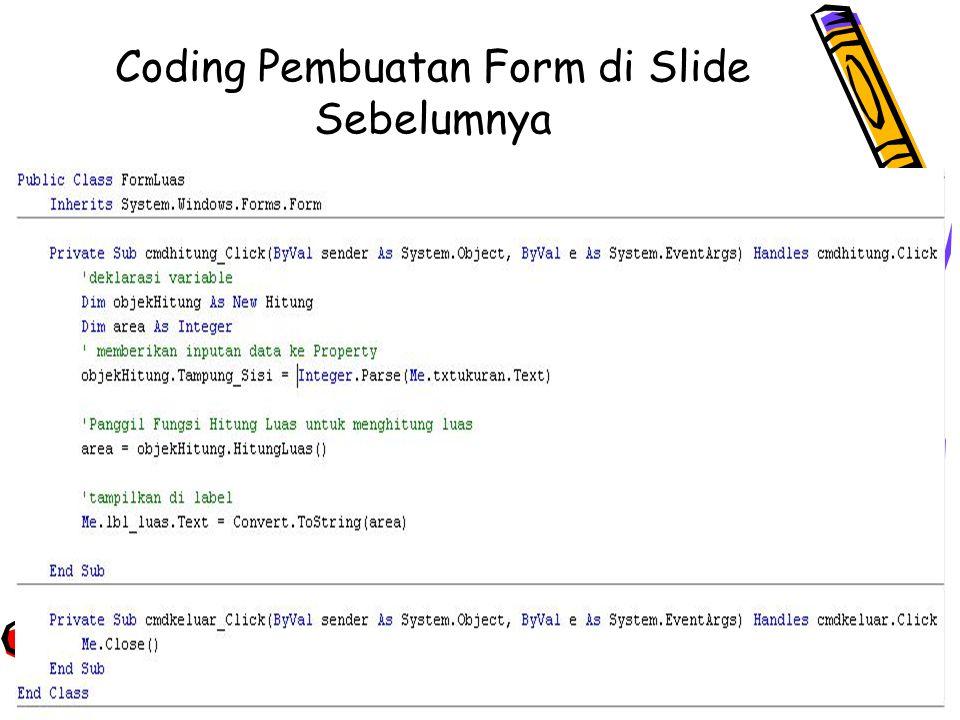 Coding Pembuatan Form di Slide Sebelumnya