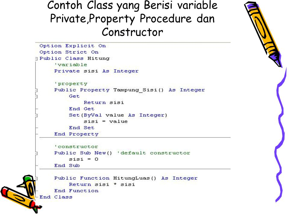Contoh Class yang Berisi variable Private,Property Procedure dan Constructor