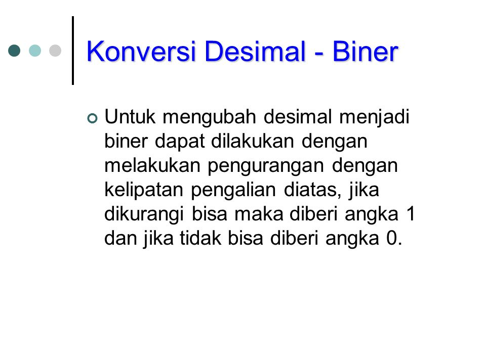 Konversi Desimal - Biner