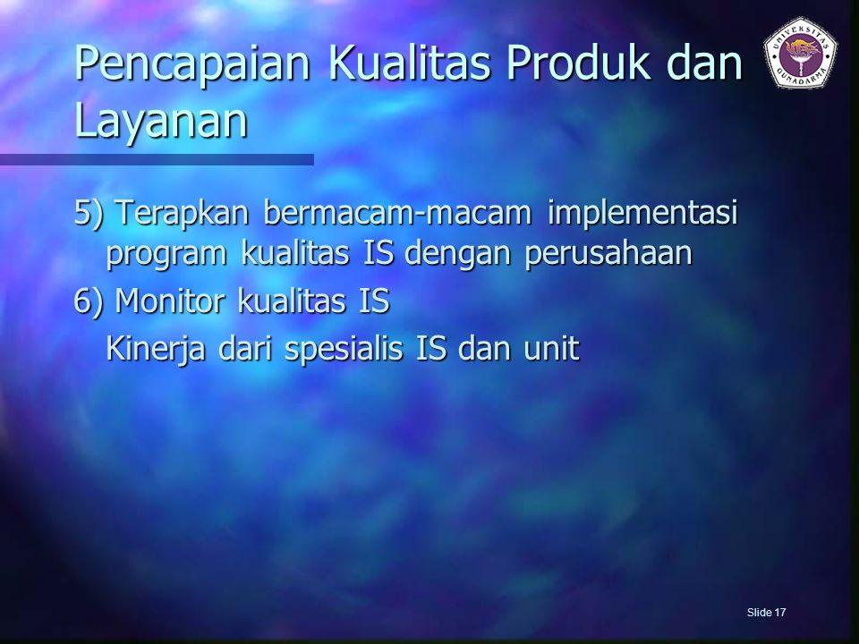 Pencapaian Kualitas Produk dan Layanan
