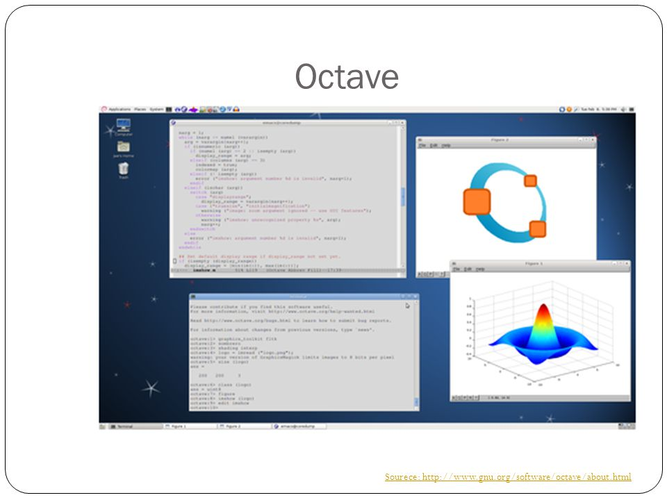 Octave Sourece: http://www.gnu.org/software/octave/about.html