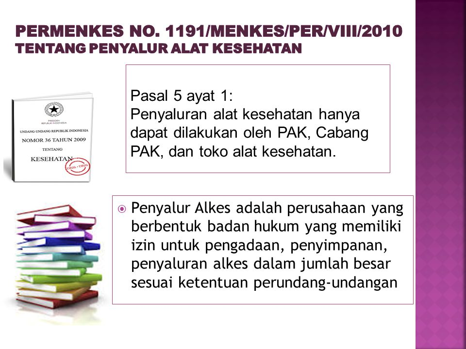 PERMENKES No. 1191/menkes/per/viii/2010 tentang penyalur alat kesehatan