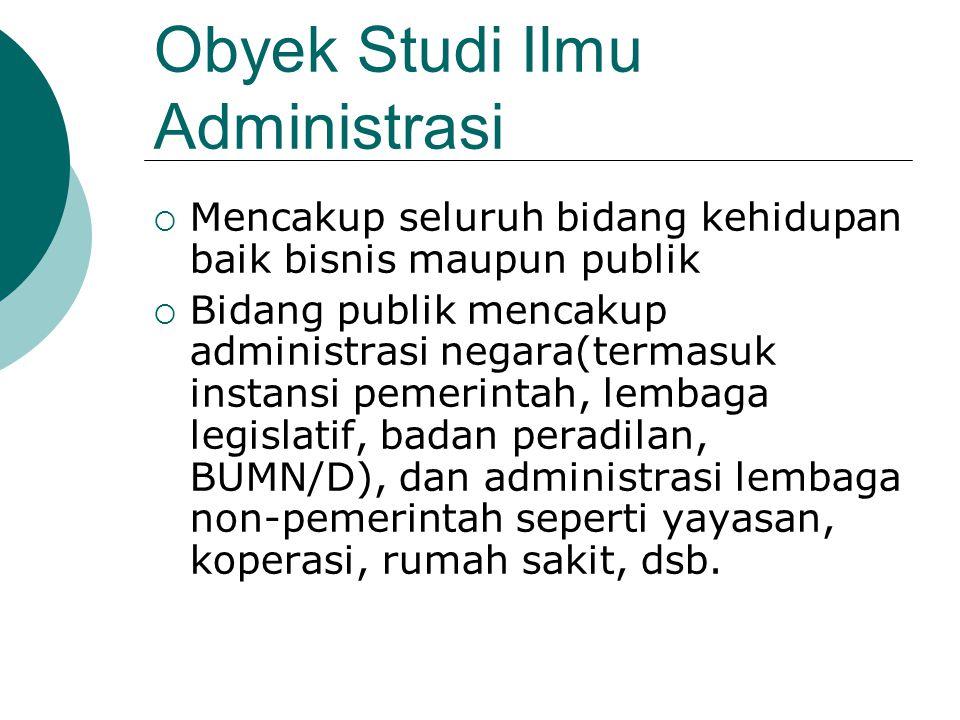 Obyek Studi Ilmu Administrasi