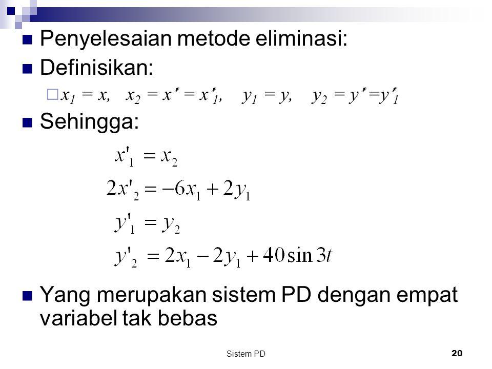 Penyelesaian metode eliminasi: Definisikan: Sehingga: