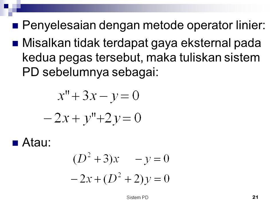Penyelesaian dengan metode operator linier: