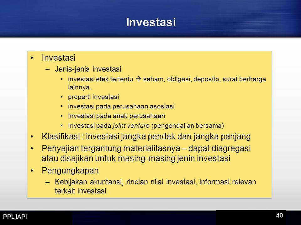 Investasi Investasi. Jenis-jenis investasi. investasi efek tertentu  saham, obligasi, deposito, surat berharga lainnya.