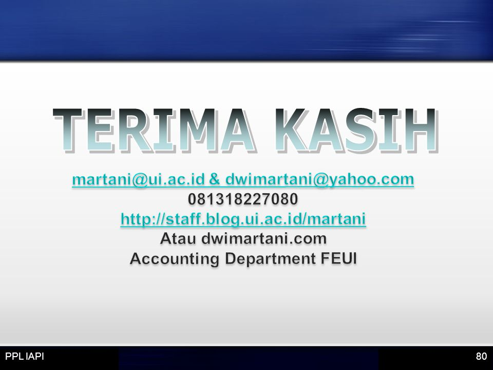 martani@ui.ac.id & dwimartani@yahoo.com Accounting Department FEUI