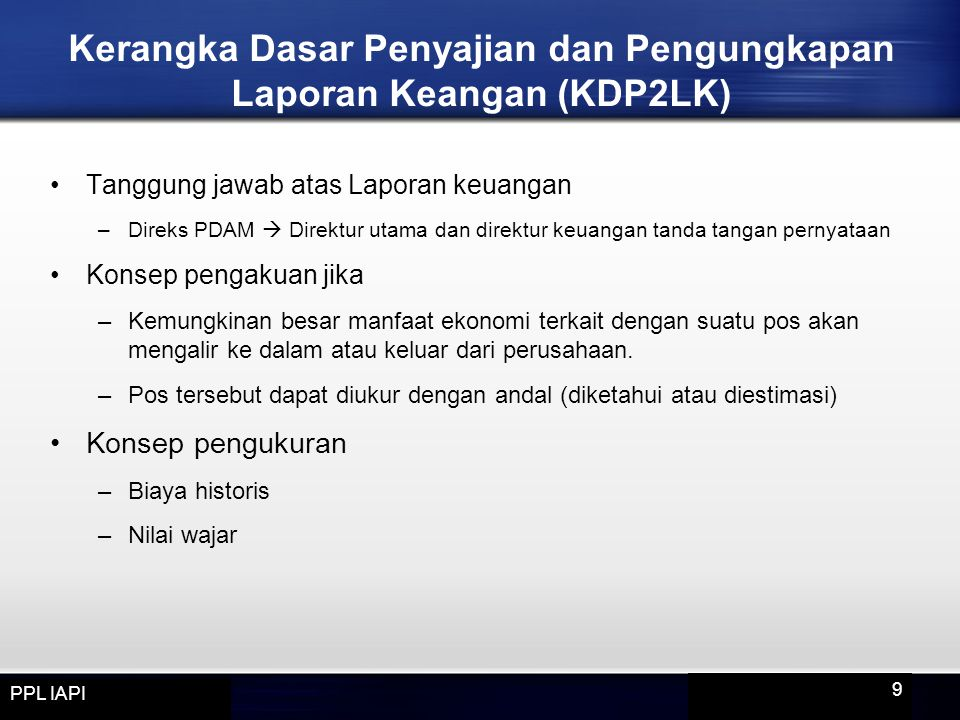 Kerangka Dasar Penyajian dan Pengungkapan Laporan Keangan (KDP2LK)