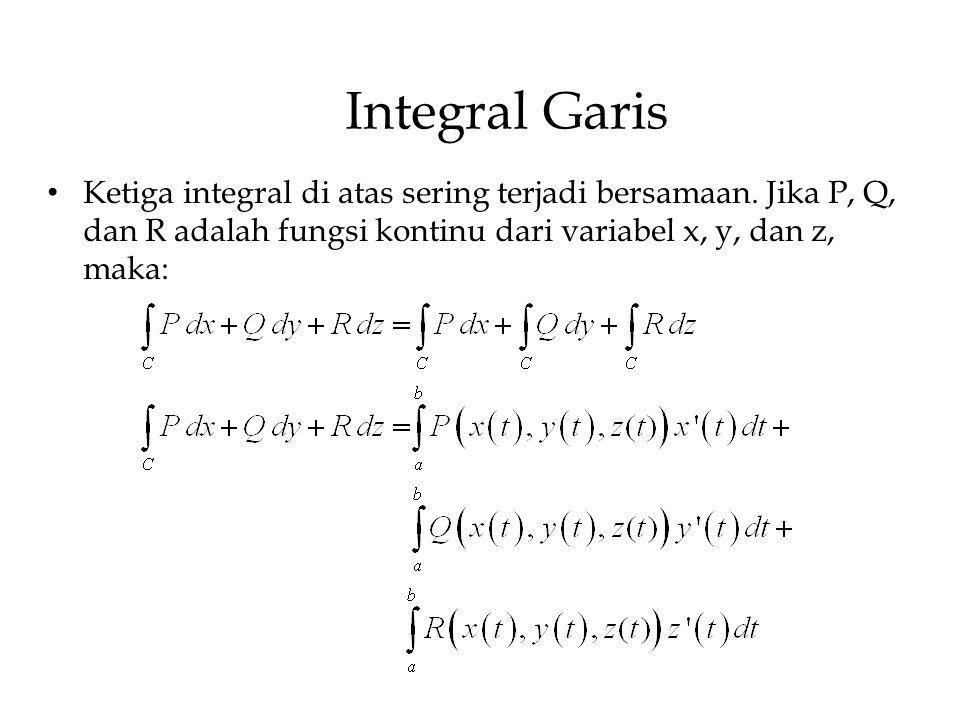 Integral Garis Ketiga integral di atas sering terjadi bersamaan.