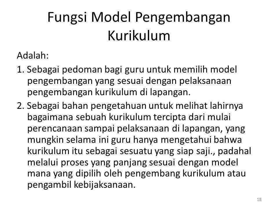 Fungsi Model Pengembangan Kurikulum