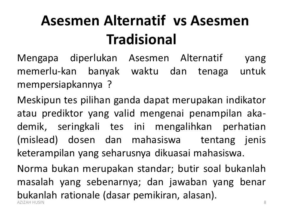 Asesmen Alternatif vs Asesmen Tradisional