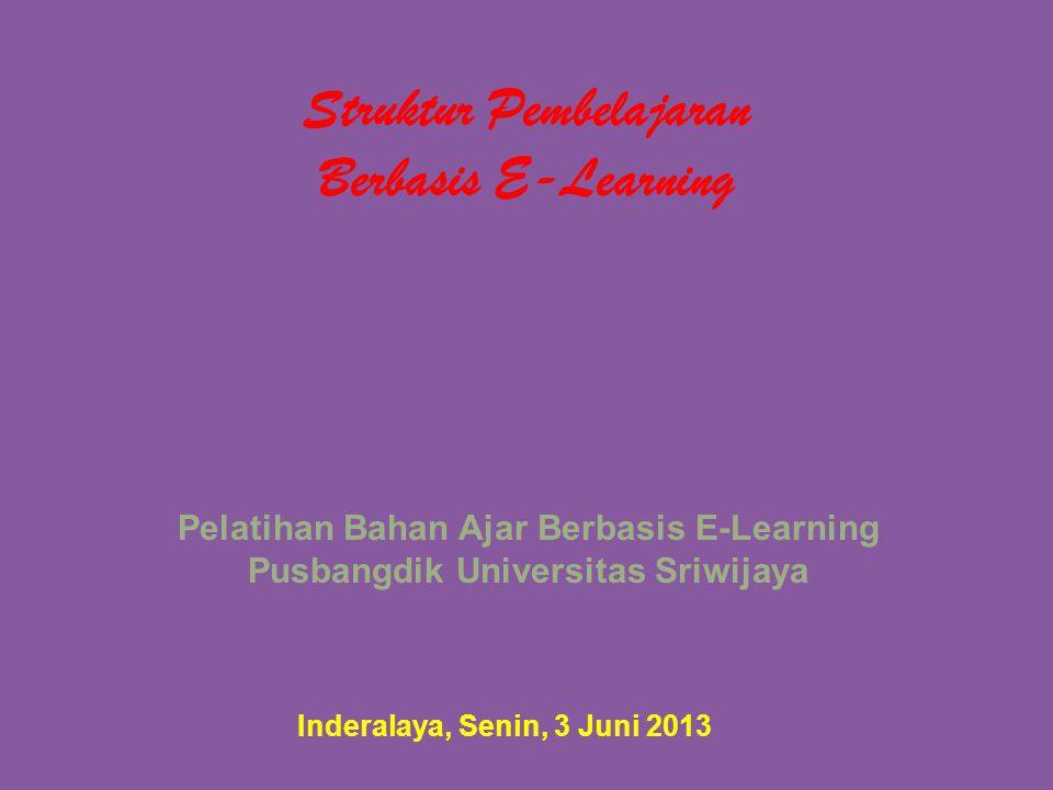 Struktur Pembelajaran Berbasis E-Learning