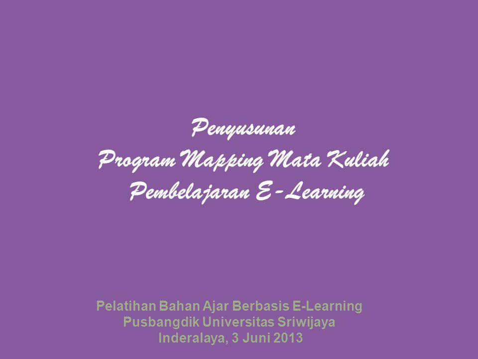 Penyusunan Program Mapping Mata Kuliah Pembelajaran E-Learning
