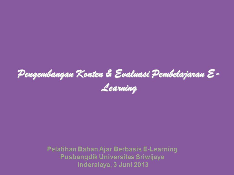Pengembangan Konten & Evaluasi Pembelajaran E-Learning
