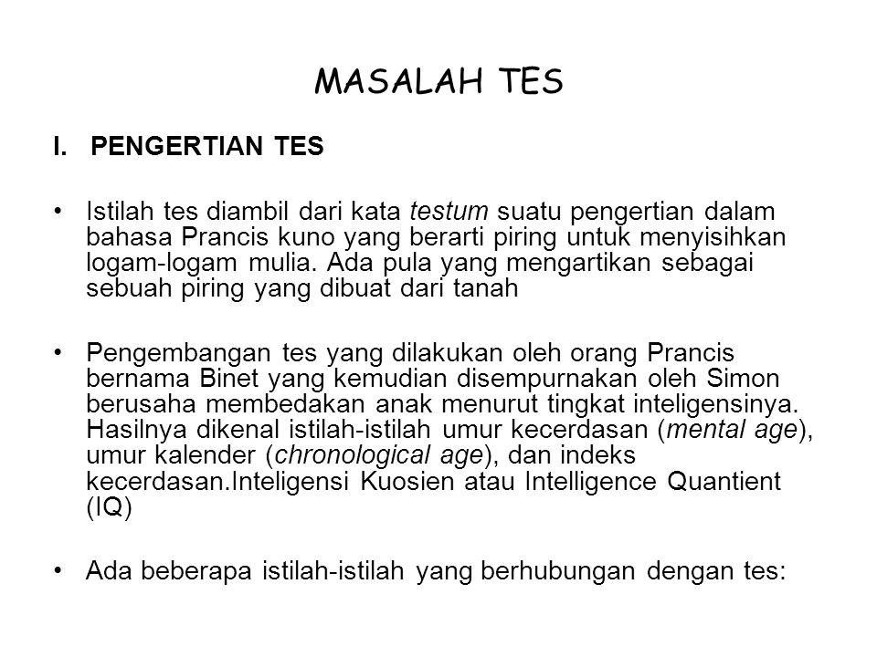 MASALAH TES I. PENGERTIAN TES