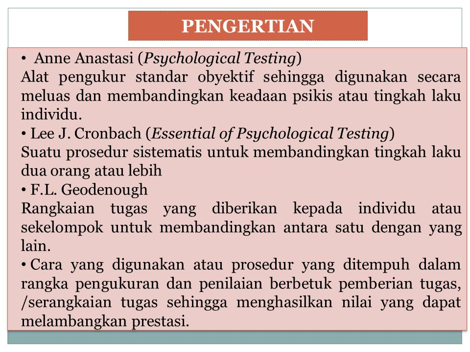 PENGERTIAN Anne Anastasi (Psychological Testing)