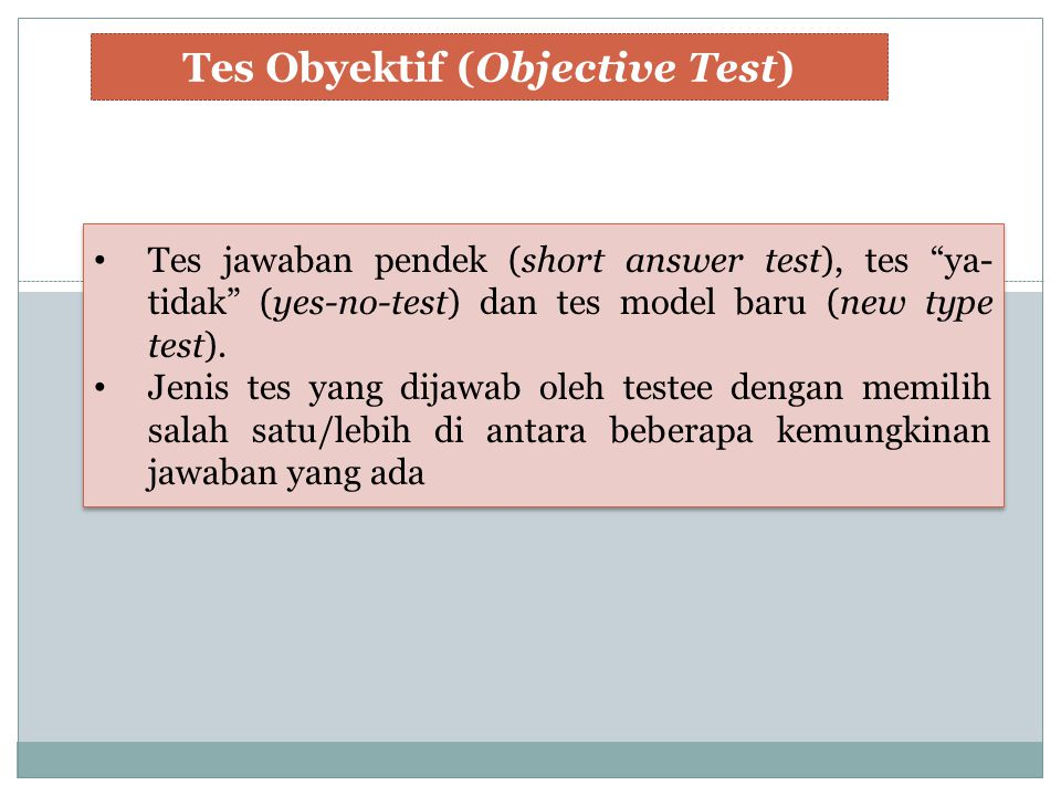 Tes Obyektif (Objective Test)