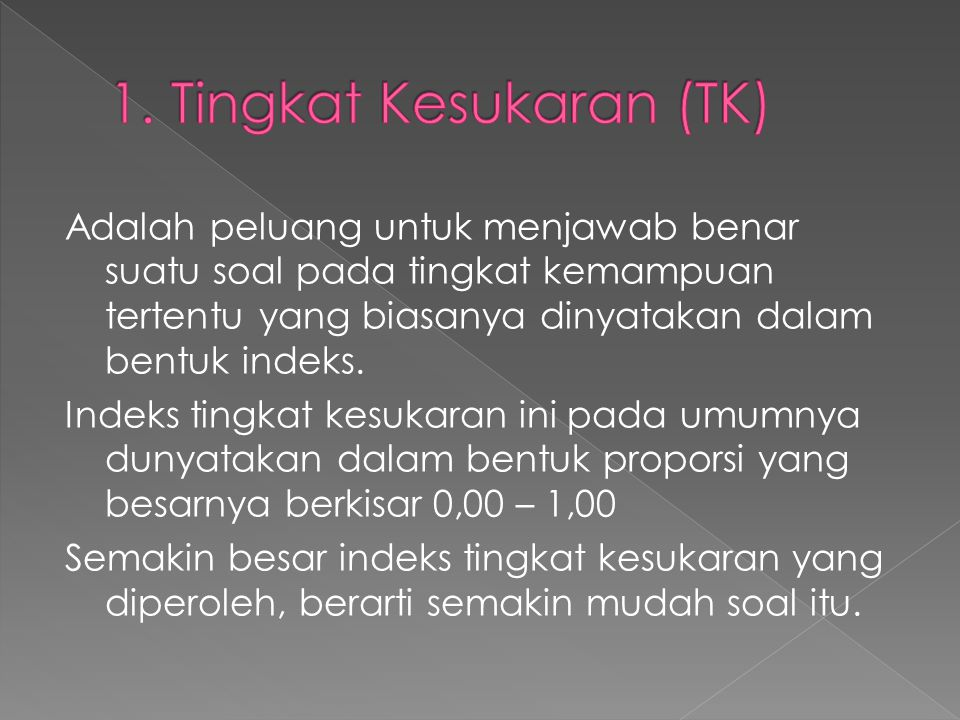 1. Tingkat Kesukaran (TK)
