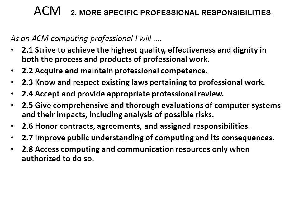 ACM 2. MORE SPECIFIC PROFESSIONAL RESPONSIBILITIES.
