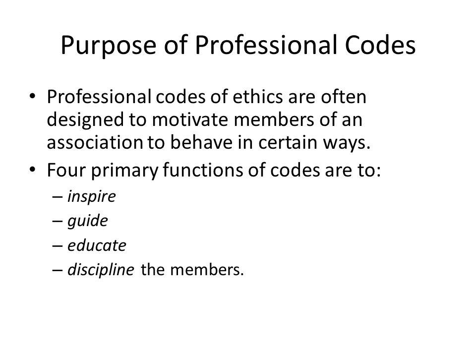 Purpose of Professional Codes