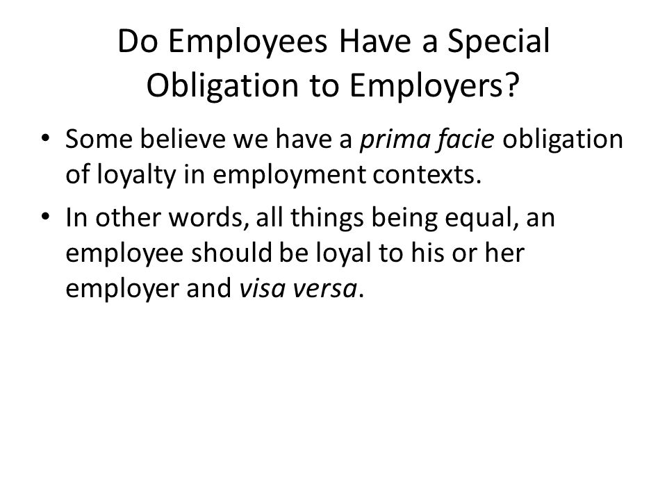 Do Employees Have a Special Obligation to Employers