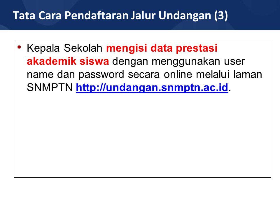 Tata Cara Pendaftaran Jalur Undangan (3)