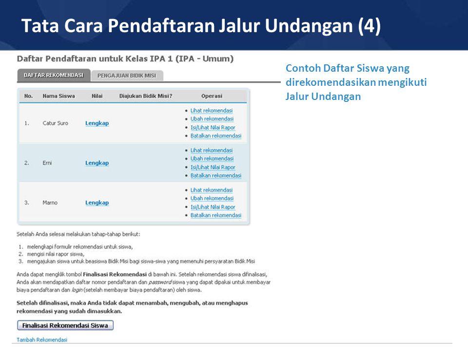 Tata Cara Pendaftaran Jalur Undangan (4)
