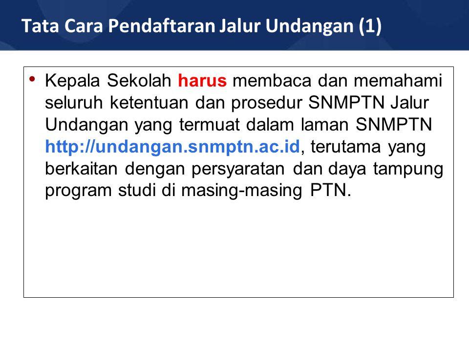 Tata Cara Pendaftaran Jalur Undangan (1)