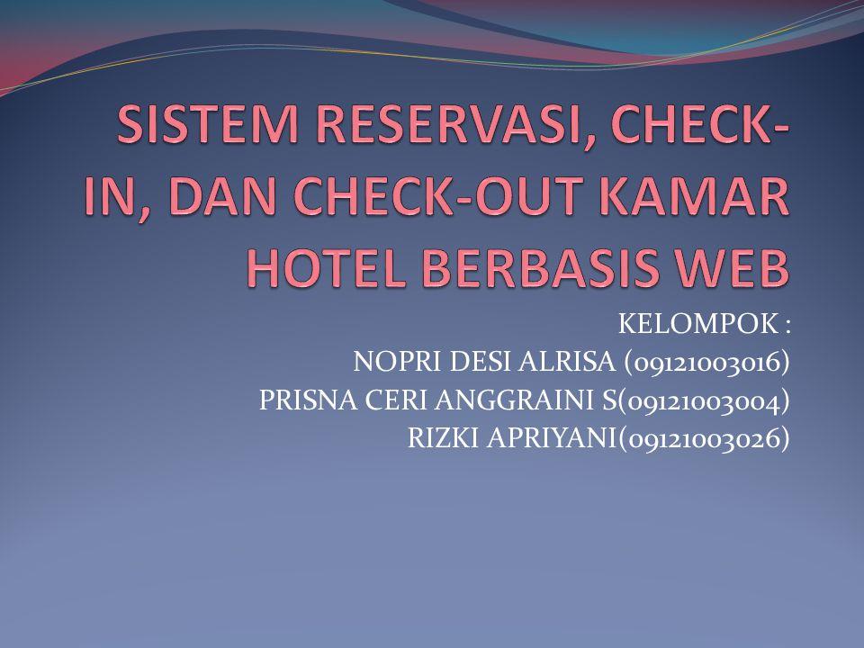 SISTEM RESERVASI, CHECK-IN, DAN CHECK-OUT KAMAR HOTEL BERBASIS WEB