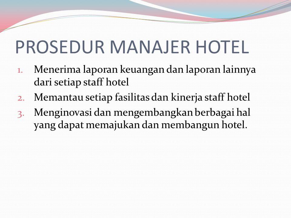 PROSEDUR MANAJER HOTEL