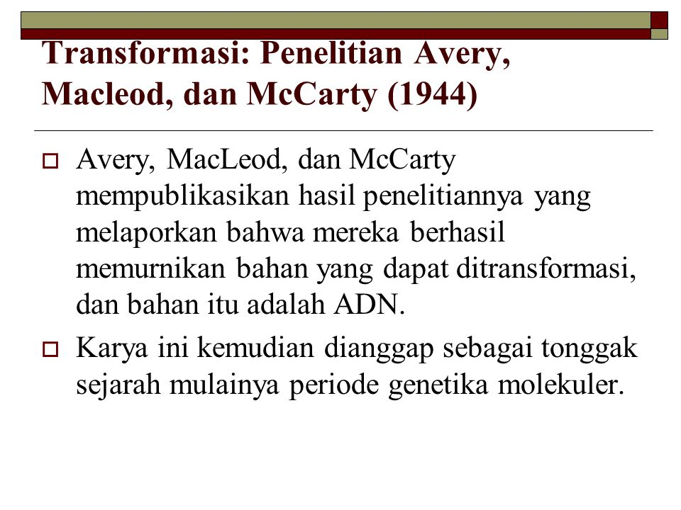 Transformasi: Penelitian Avery, Macleod, dan McCarty (1944)