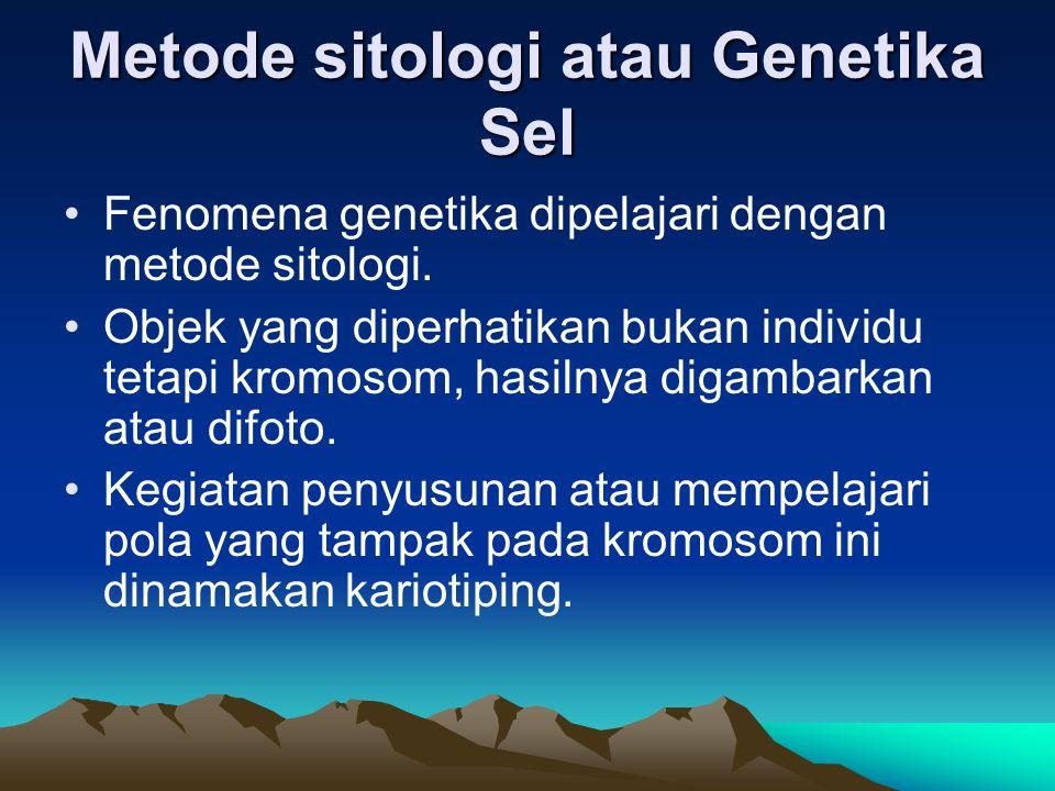 Metode sitologi atau Genetika Sel