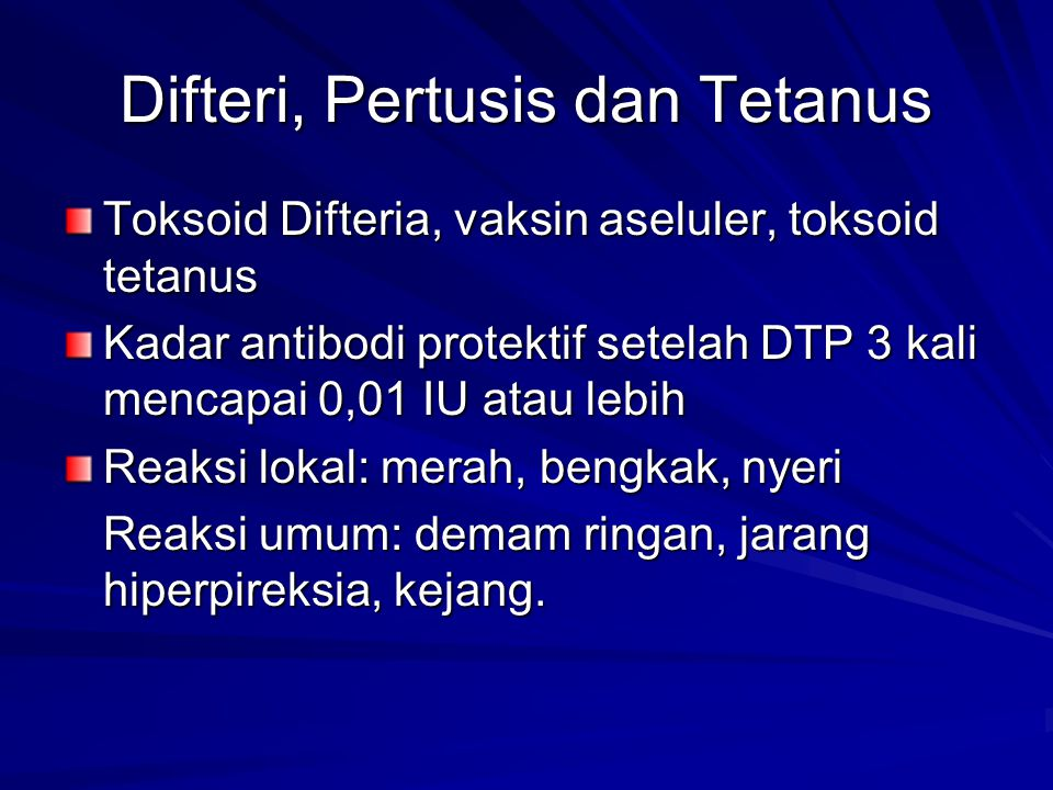 Difteri, Pertusis dan Tetanus