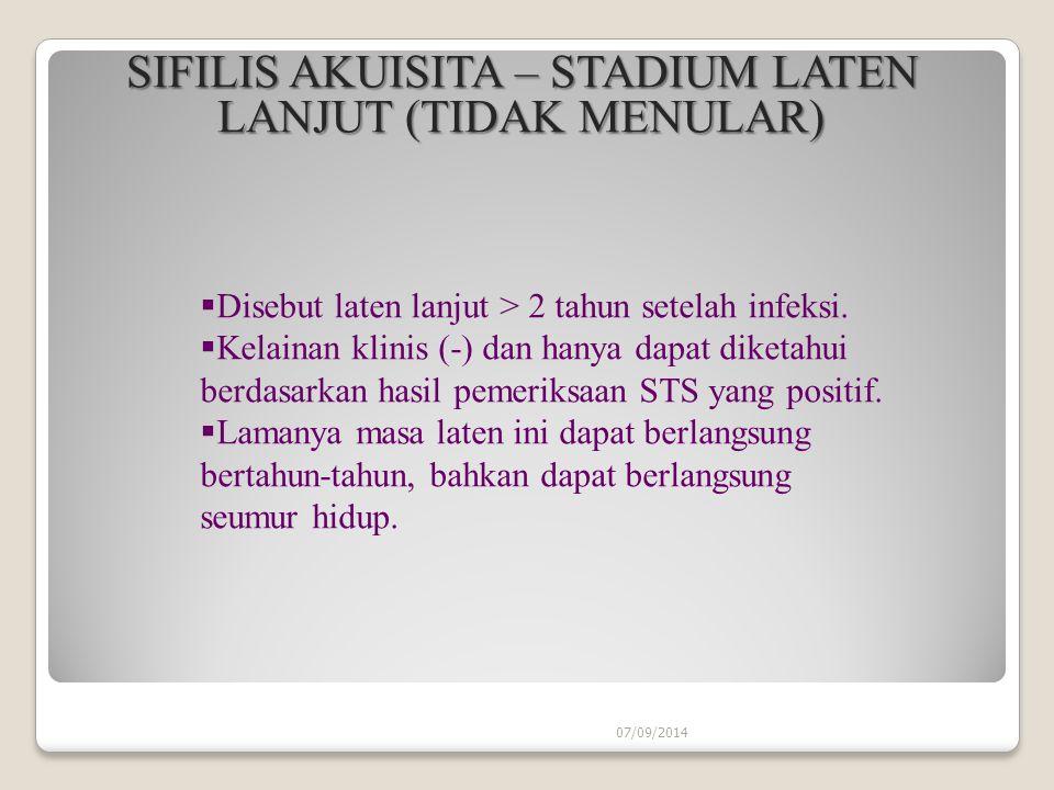 SIFILIS AKUISITA – STADIUM LATEN LANJUT (TIDAK MENULAR)