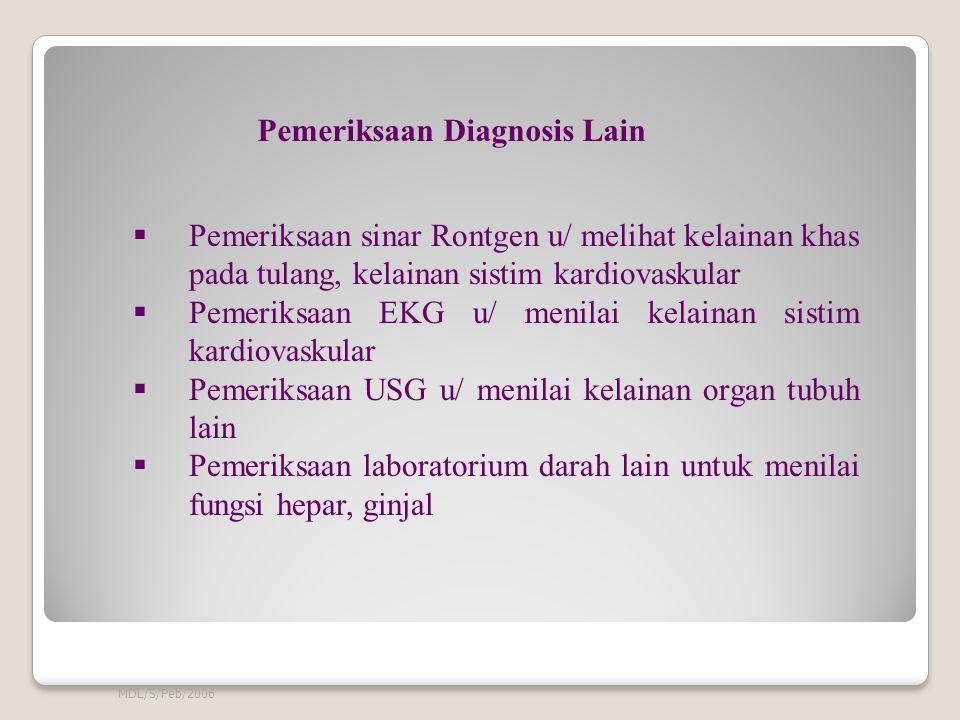 Pemeriksaan Diagnosis Lain
