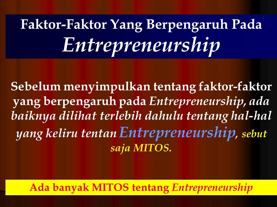 Faktor-Faktor Yang Berpengaruh Pada Entrepreneurship