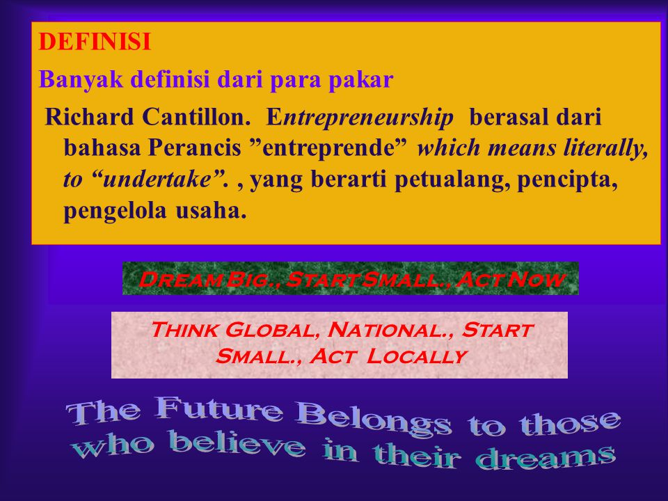 Dream Big., Start Small., Act Now