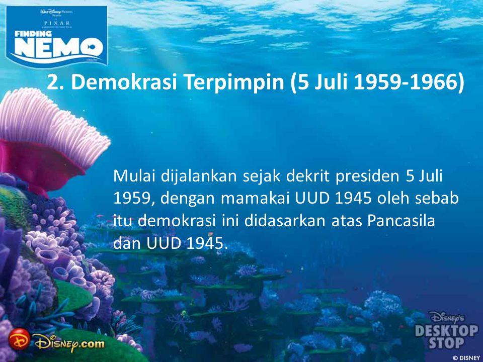 2. Demokrasi Terpimpin (5 Juli 1959-1966)