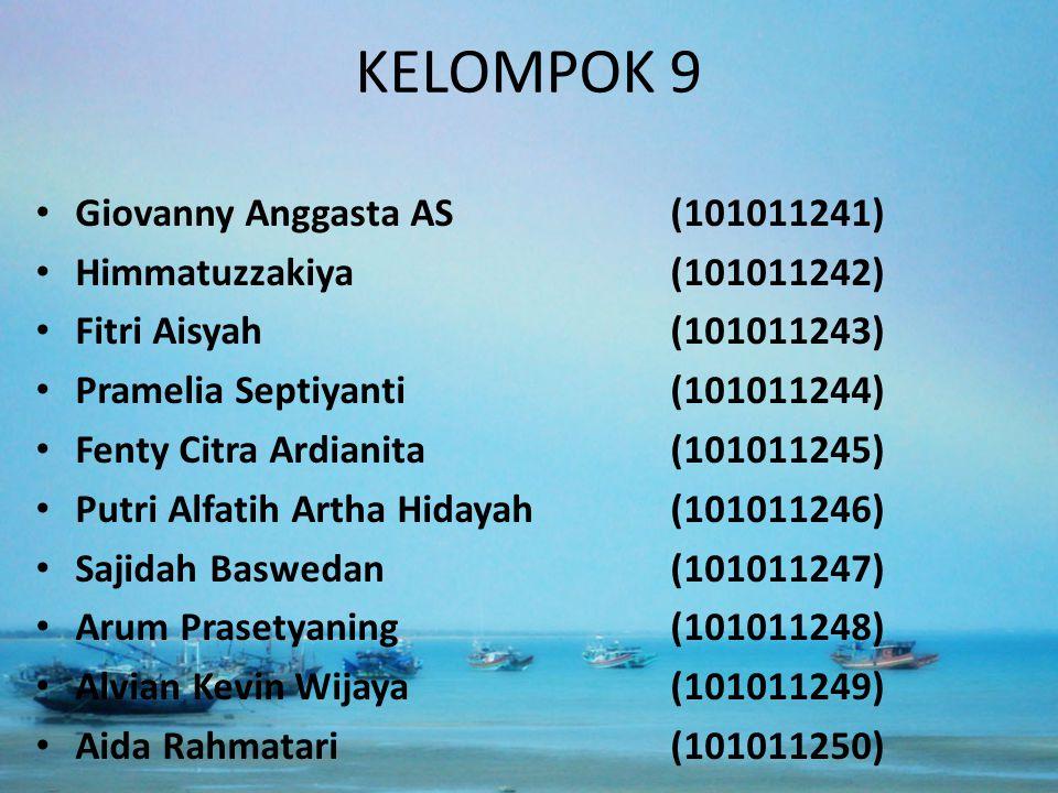 KELOMPOK 9 Giovanny Anggasta AS (101011241) Himmatuzzakiya (101011242)