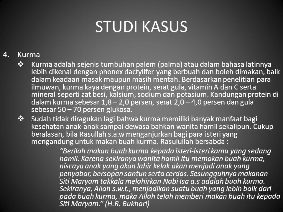 STUDI KASUS 4. Kurma.