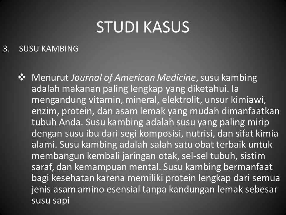 STUDI KASUS SUSU KAMBING.