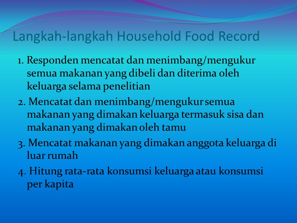 Langkah-langkah Household Food Record