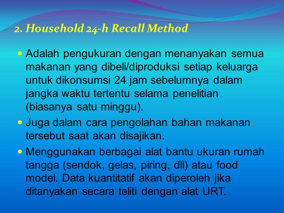 2. Household 24-h Recall Method