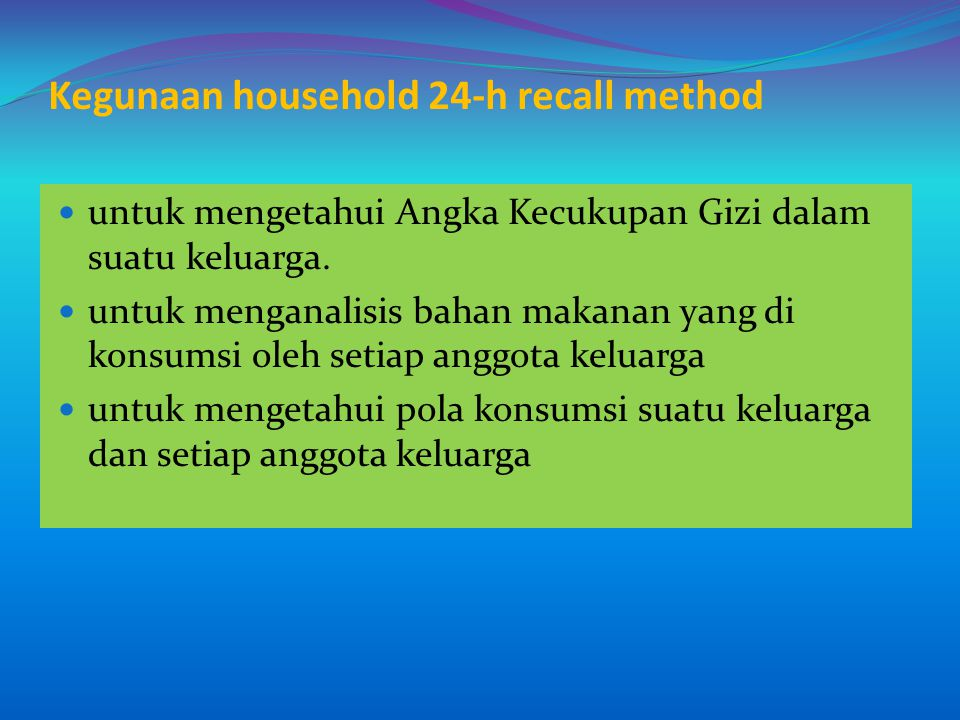 Kegunaan household 24-h recall method
