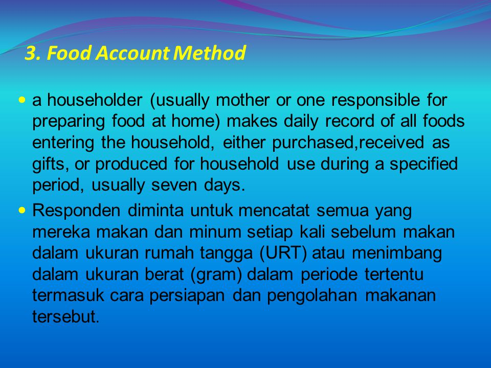 3. Food Account Method