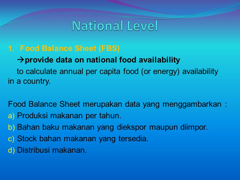 National Level Food Balance Sheet (FBS)