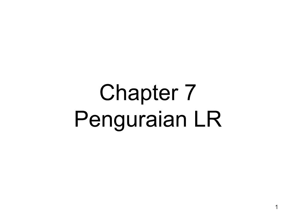 Chapter 7 Penguraian LR