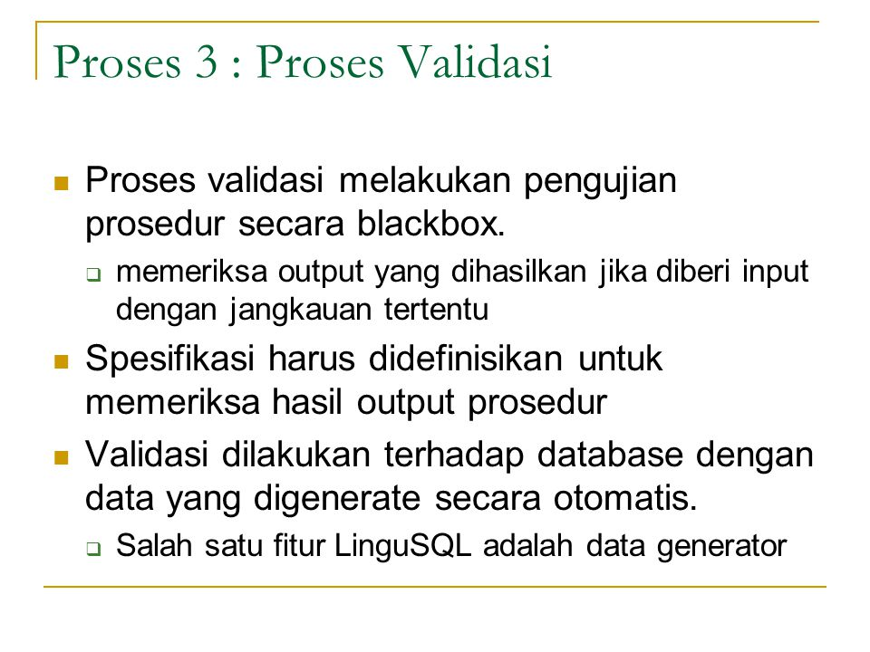 Proses 3 : Proses Validasi